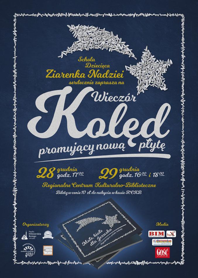 """Oficjalny plakat koncertu promującego płytę Ziarenek Nadziei zatytułowaną """"Małe, białe dla Jezuska"""""""